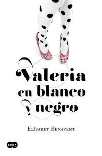 portada del libro Valeria en blanco y negro de elisabet benavent