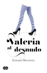 portada del libro Valeria al desnudo de Elísabet Benavent
