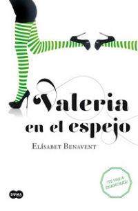 portada del libro Valeria en el espejo de elisabet benavent