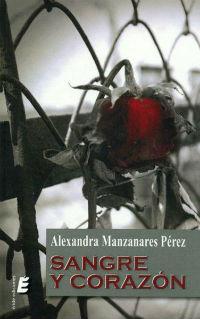 portada del libro Sangre y corazón de Alexandra Manzanarez Pérez