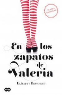 portada del libro en los zapatos de  valeria de elisabet benavent