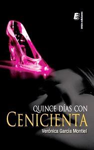 portada del libro quince días con cenicienta de Verónica García Montiel